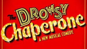 Goldstar Drowsy Chaperone