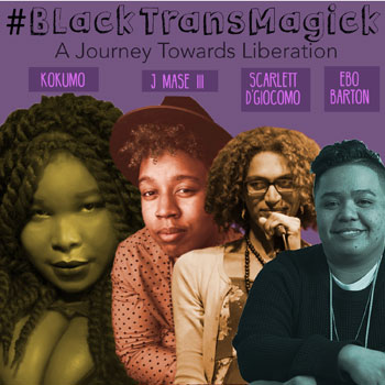 Seattle Theatre Group BlackTransMagick