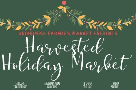 Banner for Snohomish Farmers Market Holiday Harvest