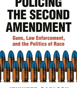 Policing the Second Amendment book cover