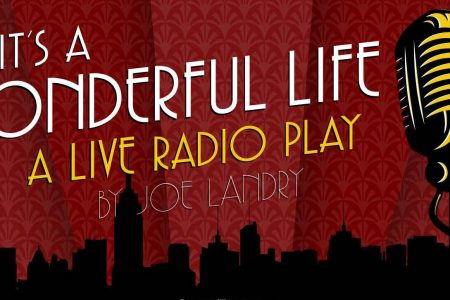 Banner for radio play It's a Wonderful Life