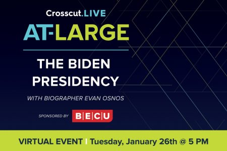 Banner for Crosscut At-Large The Biden Presidency