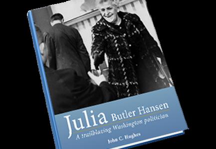Book cover Julia Butler Hansen A Trailblazing Washington Politician
