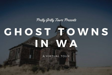 Banner for Pretty Gritty Tours of Ghost Towns in WA