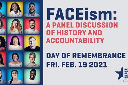 Banner for National Museum of History FACEism A panel discussion of history and accountability