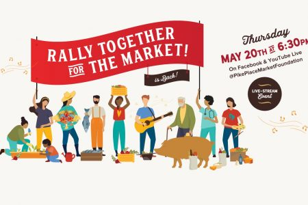 Pike Place Market banner for Rally Together for the Market! Live-Stream
